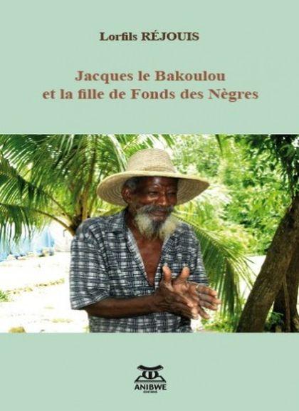 Jacques Le Bakoulou et la fille de Fonds des Nègres